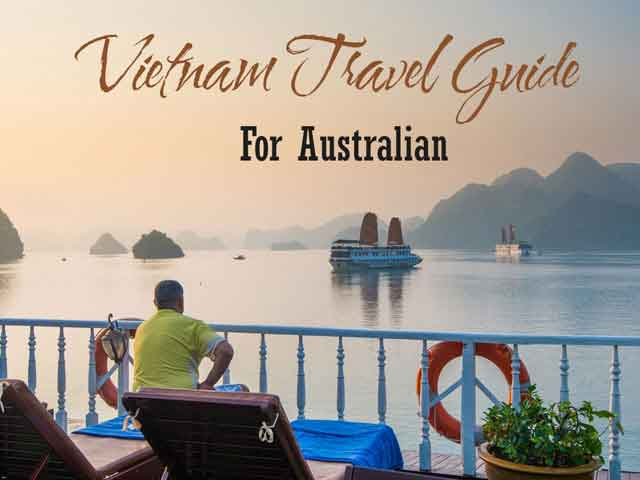 For Australian: Guide and Tips of travelling to Vietnam – Visa, Flight, Money